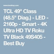 tcl 49 class 48 5 diag led 2160p smart 4k ultra hd