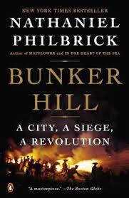 siege a bunker hill a city a siege a revolution by nathaniel philbrick