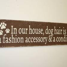 In Our House Dog Hair Wood Wall Sign Rustic Decor Art Animal Lovers