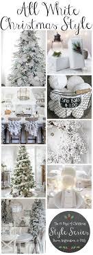 Gorgeous All White Christmas Decor Style Winter Wonderland Inspiration And Diys