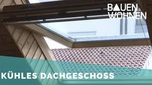 dachgeschosswohnung kühlen tipps für die große hitze im sommer