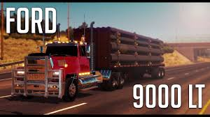 Ford 9000 LT | American Truck Simulator (ATS 1.6 Mod) - YouTube Approx 1980 Ford 9000 Diesel Truck Ford L9000 Dump Truck Youtube For Sale Single Axle Picker 1978 Ta Grain 1986 Semi Tractor Cl9000 1971 Dump Truck Item L4755 Sold May 12 Constr Ltl Real Trucks Pinterest Trucks And Hoods Lnt Louisville A L Flickr Tandem Axle The Dalles Or