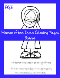 FREE Women Of The Bible Coloring Page Dorcas