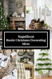 Magnificent Rustic Christmas Decorating Ideas For 2017