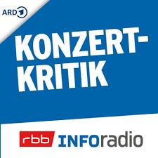 konzertkritik inforadio ein podcast auf podimo