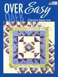 Over Easy Creative Ideas for Pieced Quilt Backs by Lerlene Nevaril