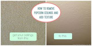 how we removed our popcorn ceilings and added texture favorite