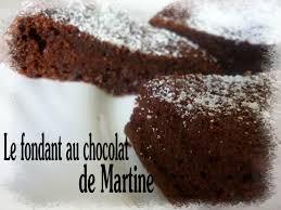 la cuisine de martine fondant au chocolat de martine un pur délice la