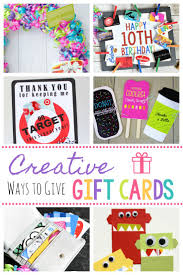 Birthday Gifts Creative Ways To Give Gift Cards Fun DIY Card Giving Ideas