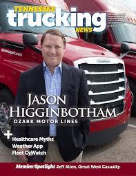100 First Fleet Trucking Tennessee News Q2 Summer 2018 Jason Higginbotham Ozark