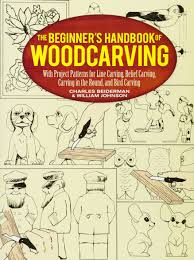 the beginner u0027s handbook of woodcarving with project patterns for