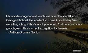 Lunchtime Quotes By Graham Norton