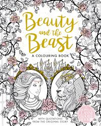 The Beauty And Beast Colouring Book By Gabrielle Suzanne De Villeneuve