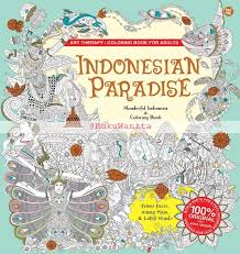 Indonesian Paradise Wonderful Indonesia And Coloring Book
