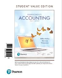 Horngrens Accounting Student Value Edition Plus MyLab With Pearson EText Access Card