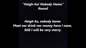 Heigh ho Nobody Home words lyrics best top popular favorite