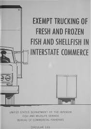 EXEMPT TRUCKING OF FRESH AND FROZEN FISH AND SHELLFISH IN ... Jim Palmer Trucking On Twitter California Pretrip With Darwin And Ultimate 2016 Apk Estes Tracking Drive The Guard Industry Looking For A Few Good Men Gallery Goulet Vets Hiring Pitt Ohio Sherman Bros Harrisburg Or Nikola Hashtag G I Company Sandiegomama Flickr Truck News February 2017 By Annexnewcom Lp Issuu