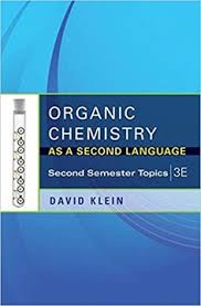 Organic Chemistry As A Second Language 3rd Edition First Semester Topics ISBN 13