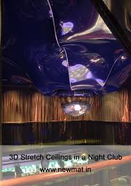 Newmat Light Stretched Ceiling by 3d Stretch Ceilings In A Night Club Www Newmat In Newmat Stretch