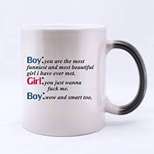 11 Ounces Funny Quotes MugBoyyou Are The Most Funniest And Beautiful