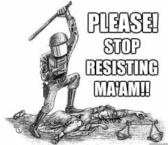 We See A Policeman With Nightstick Beating Dead Person Saying Stop Resisting Maam The Most Important Part Of Cartoon Is Book Guy