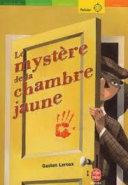 le mistere de la chambre jaune le mystère de la chambre jaune livraddict