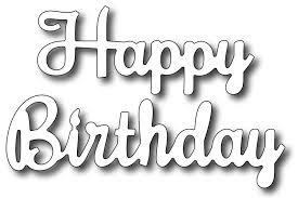 Frantic Stamper Precision Die Happy Birthday Script