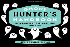 Best Halloween Picture Books by Ghost Hunters Handbook From Camden Author Named One Of The Best