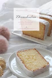 einfaches und schnelles rezept für zitronenkuchen miss