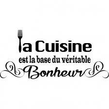cuisine et citation stickers citation la cuisine est la base du véritable bonheur