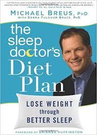 Dr Breus Bed by The Sleep Doctor U0027s Diet Plan Lose Weight Through Better Sleep