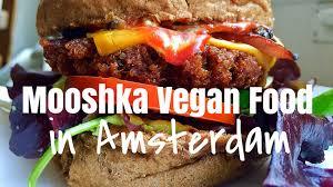 cuisine in amsterdam mooshka vegan food in amsterdam burger abroad