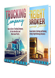 100 Starting A Trucking Company PDF Gus Bowen How To Start A