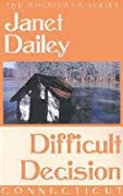 Book 7 Difficult Decision By Janet Dailey