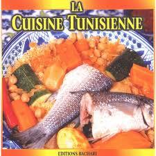 cuisine tunisienne la cuisine tunisienne livre cuisines du monde cultura