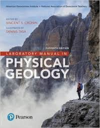 Laboratory Manual In Physical Geology 11th Edition 9780134446608 0134446607