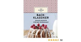 back klassiker genuss rezepte für den thermomix german edition