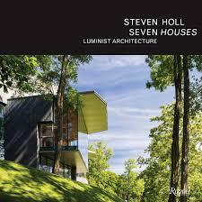 100 Architecture Houses Steven Holl Seven Steven Holl Philip Jodidio