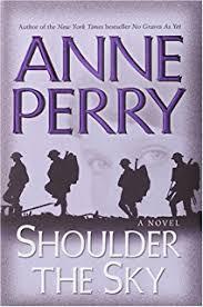 Shoulder The Sky A Novel World War I Book 2
