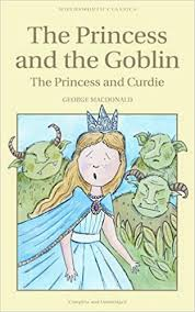 The Princess And Goblin Curdie Wordsworth Childrens Classics George MacDonald 9781840227185 Amazon Books