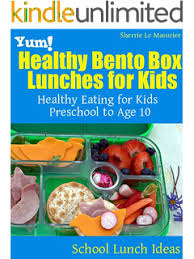 Healthy Bento Box Lunches For Kids Eating Preschool To Age