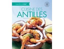 cuisine des antilles cuisine des antilles broché collectif achat livre achat