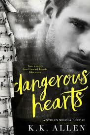 Dangerous Hearts A Stolen Melody Duet Book