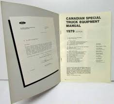 1979 Ford Special Truck Equipment Manual For Dealers - Canadian