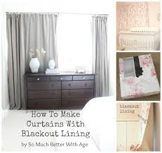 how to make curtains with blackout lining so much better with age
