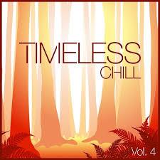 Timeless Chill Vol 4