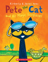 Pete The Cat Classroom Themes by Pete The Cat And His Magic Sunglasses By Kimberly Deanjames Dean