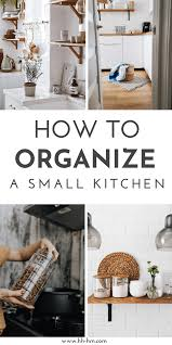 Small Kitchen Organizing Ideas How To Organize A Tiny Kitchen 6 Steps Highness