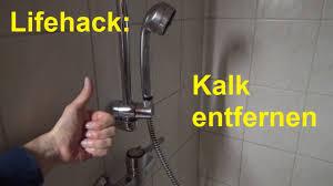 lifehack kalk entfernen im badezimmer in der dusche badewanne duschkopf entkalken