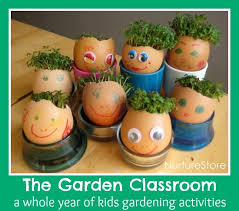 The Garden Classroom A Whole Year Of Kids Gardening Activities
